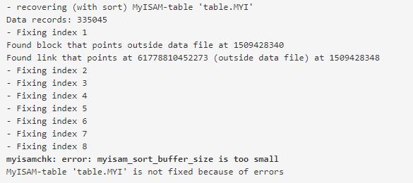 myisamchk error myisam_sort_buffer_size is too small